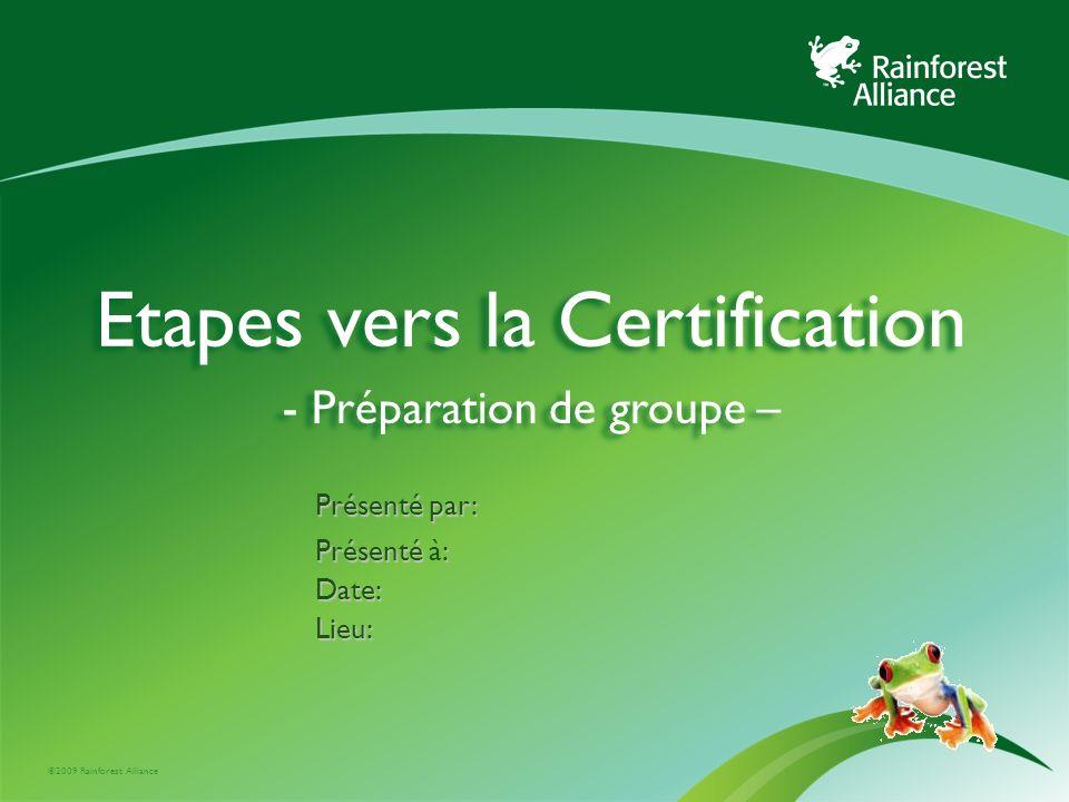 Etapes vers la Certification - Préparation de groupe –