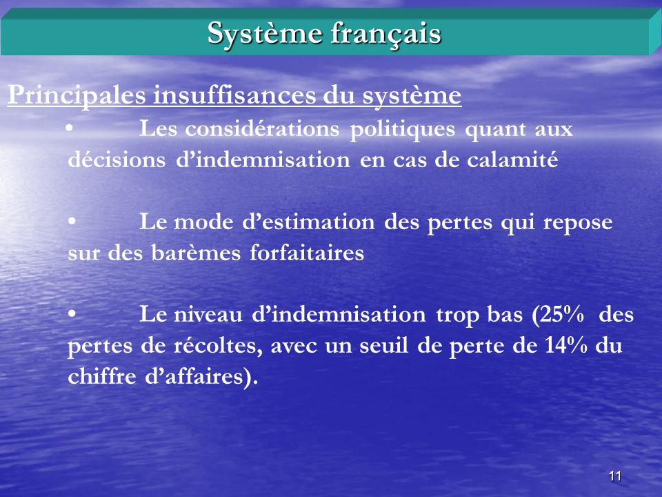 Système français Principales insuffisances du système