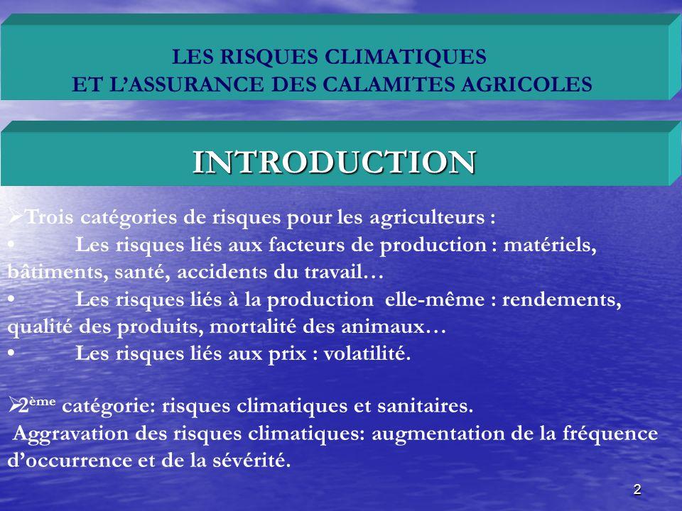 LES RISQUES CLIMATIQUES ET L'ASSURANCE DES CALAMITES AGRICOLES