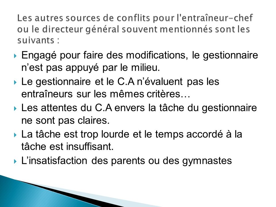 L'insatisfaction des parents ou des gymnastes