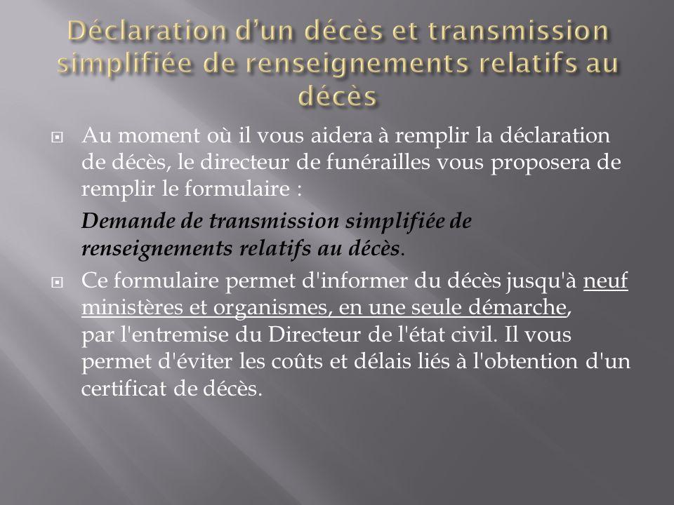 Déclaration d'un décès et transmission simplifiée de renseignements relatifs au décès