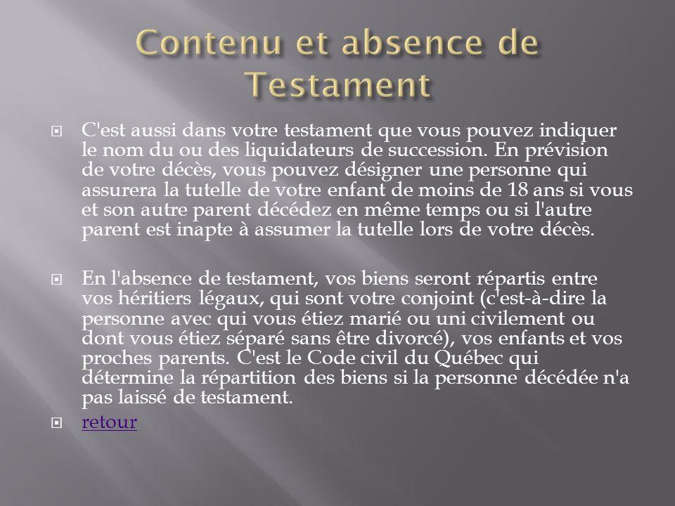 Contenu et absence de Testament