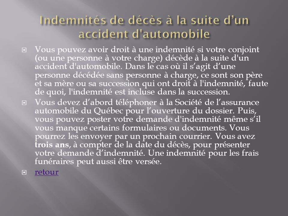 Indemnités de décès à la suite d'un accident d automobile