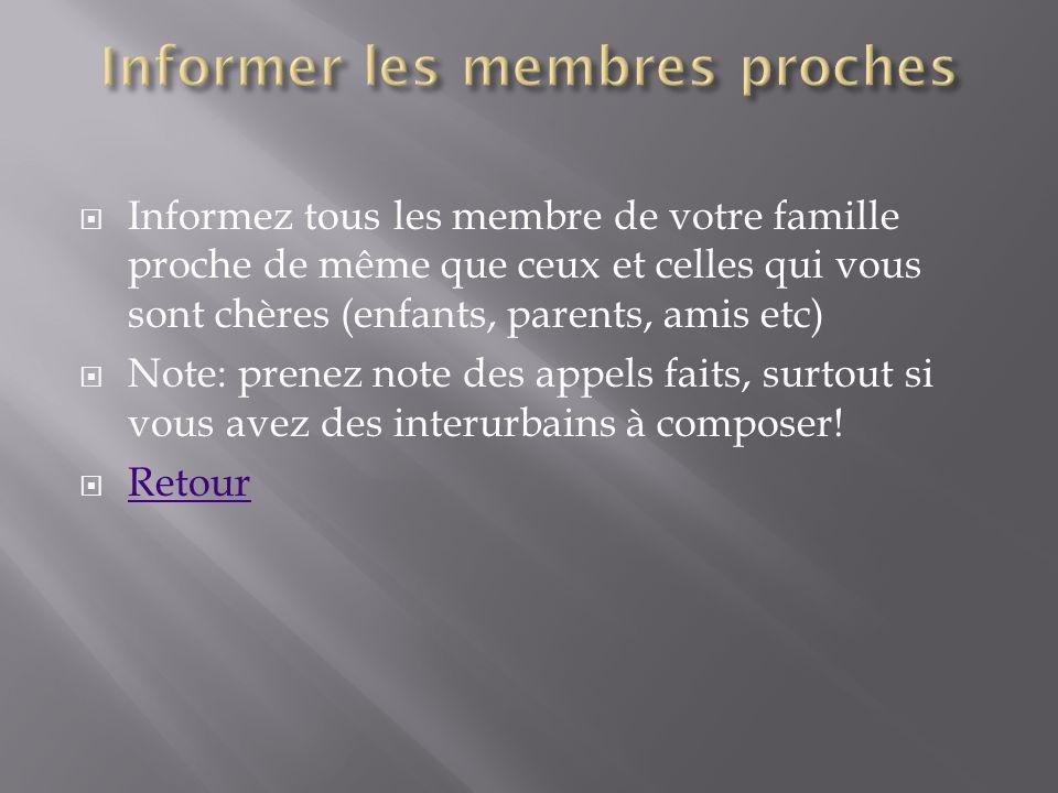 Informer les membres proches