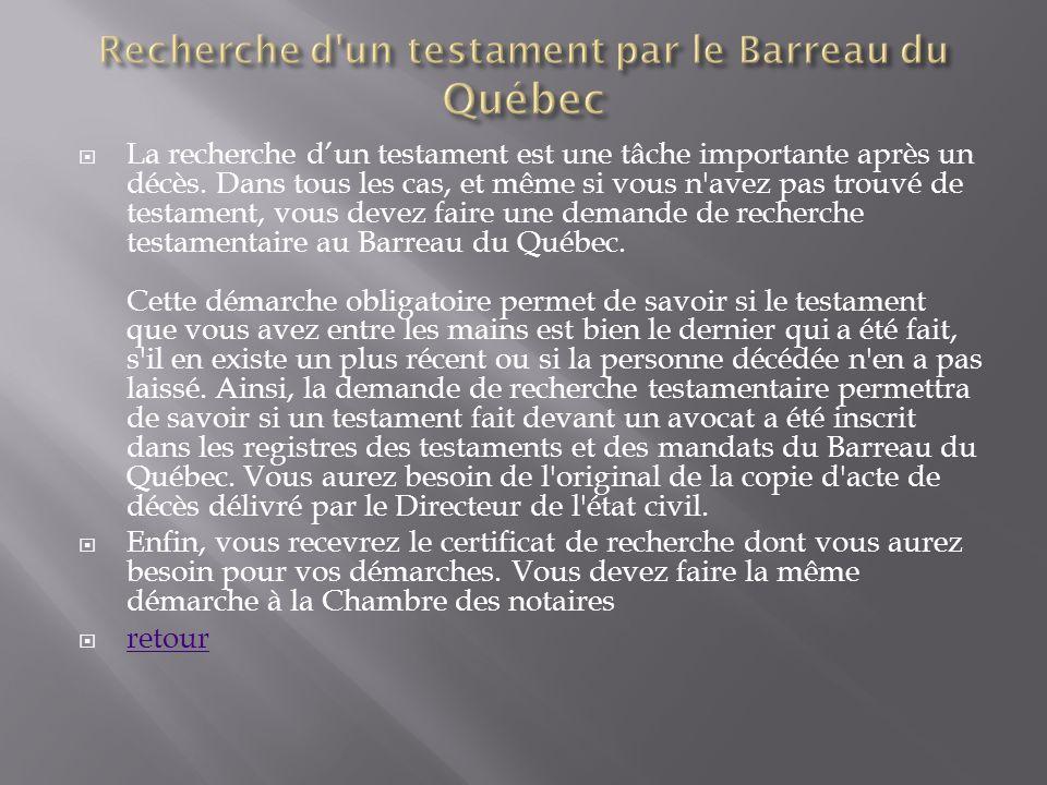 Recherche d un testament par le Barreau du Québec