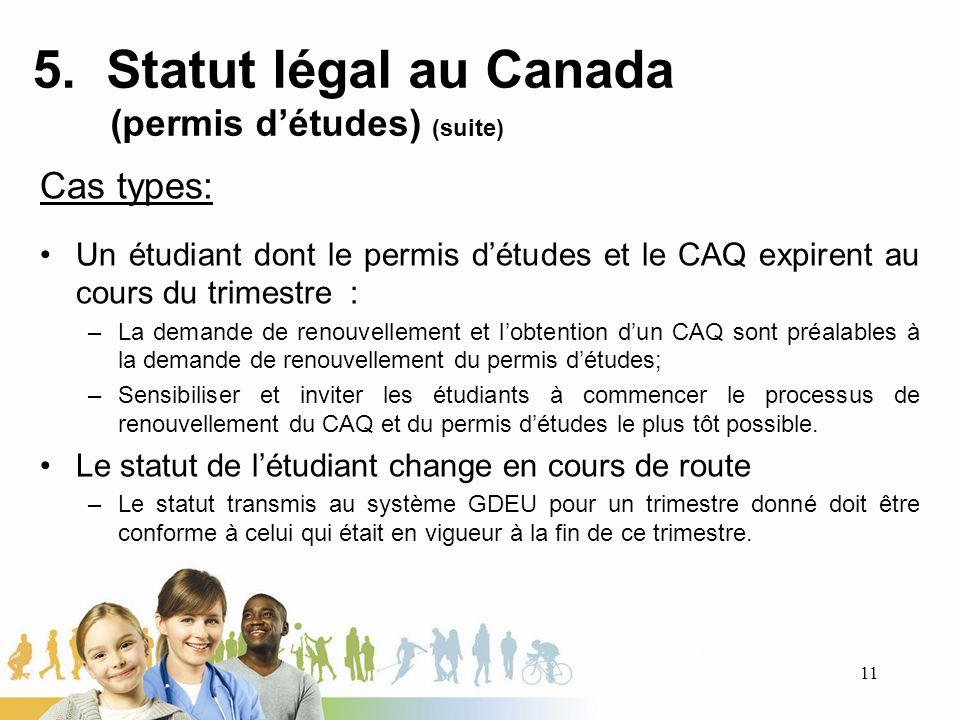5. Statut légal au Canada (permis d'études) (suite)