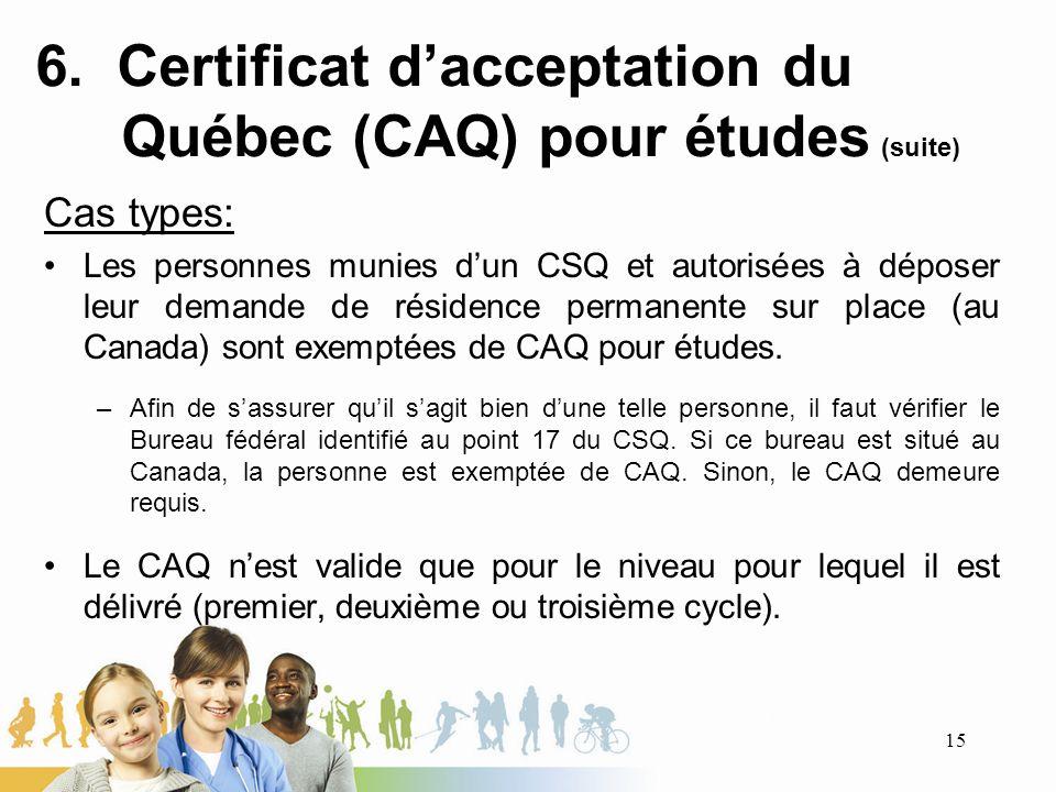 6. Certificat d'acceptation du Québec (CAQ) pour études (suite)