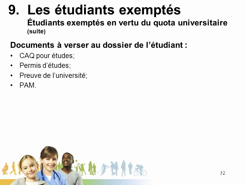 Les étudiants exemptés Étudiants exemptés en vertu du quota universitaire (suite)