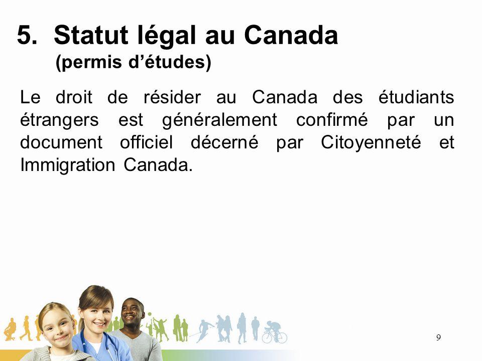 5. Statut légal au Canada (permis d'études)