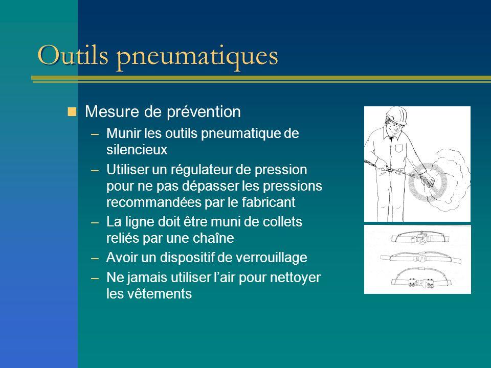 Outils pneumatiques Mesure de prévention