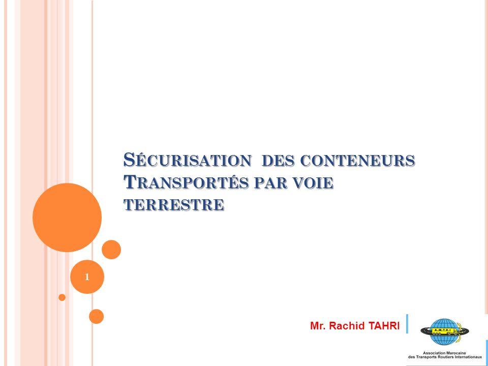 Sécurisation des conteneurs Transportés par voie terrestre