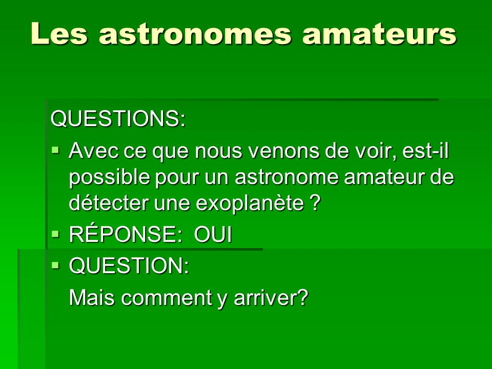 Les astronomes amateurs