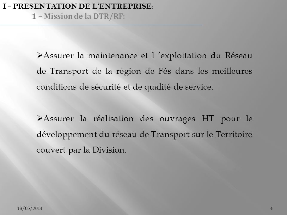 I - PRESENTATION DE L'ENTREPRISE: