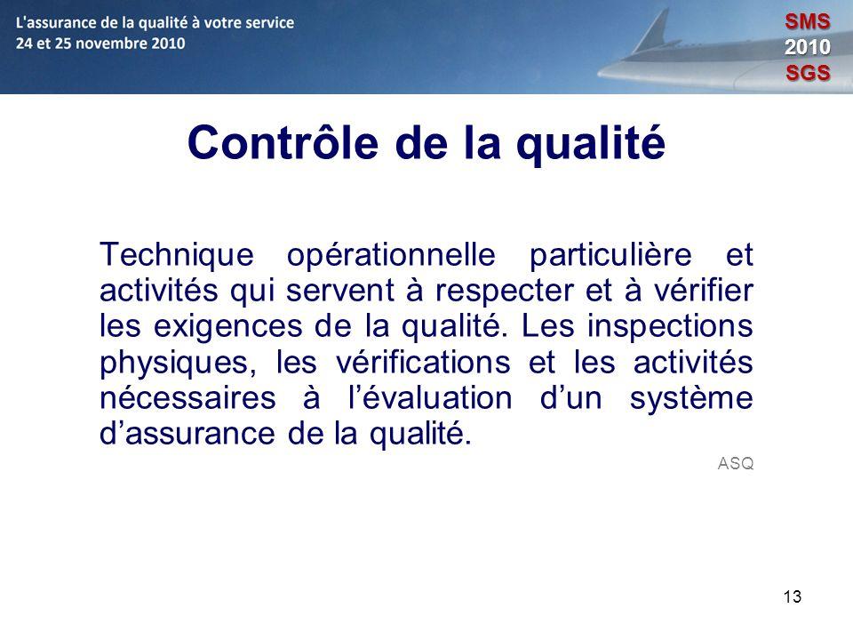 SMS 2010. SGS. Contrôle de la qualité.