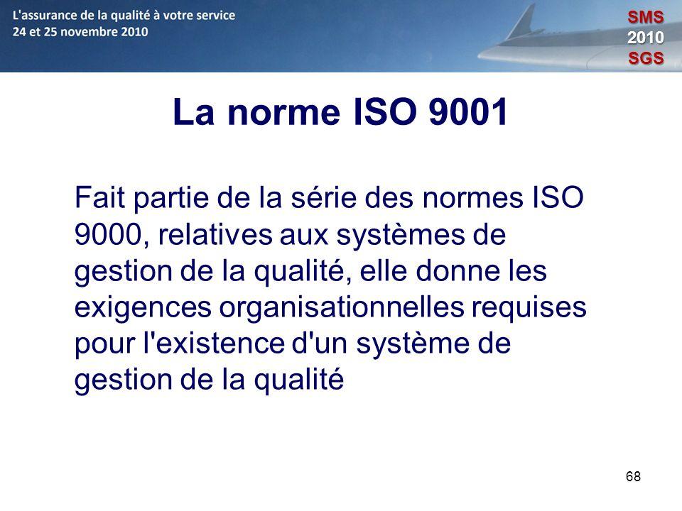 SMS 2010. SGS. La norme ISO 9001.