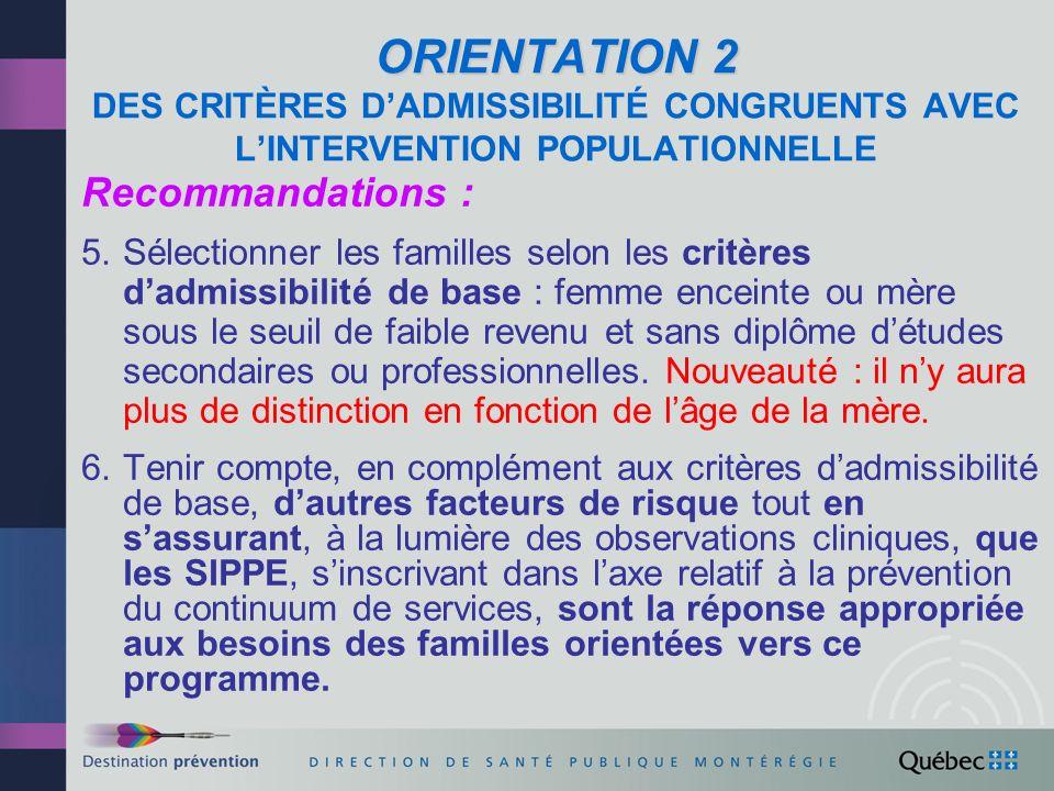 ORIENTATION 2 DES CRITÈRES D'ADMISSIBILITÉ CONGRUENTS AVEC L'INTERVENTION POPULATIONNELLE