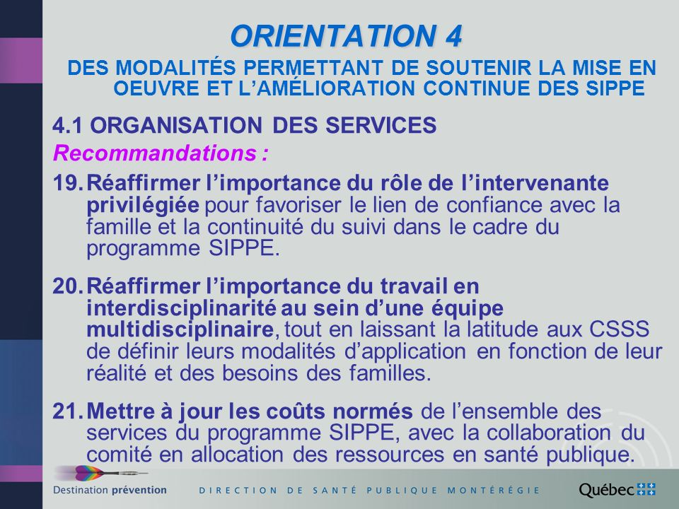ORIENTATION 4 4.1 ORGANISATION DES SERVICES Recommandations :