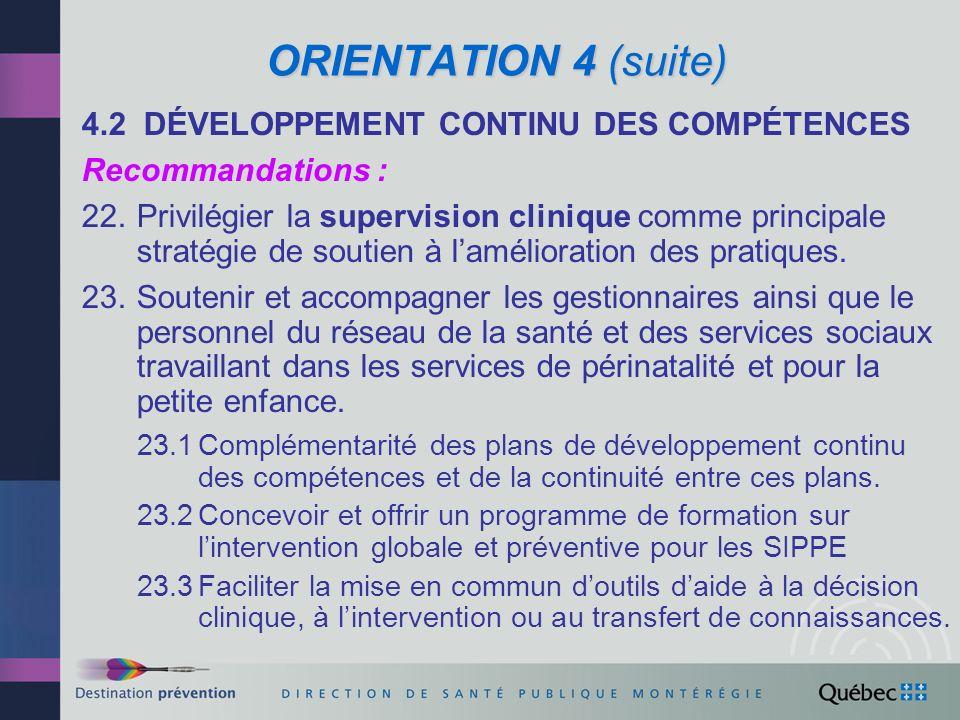 ORIENTATION 4 (suite) 4.2 DÉVELOPPEMENT CONTINU DES COMPÉTENCES
