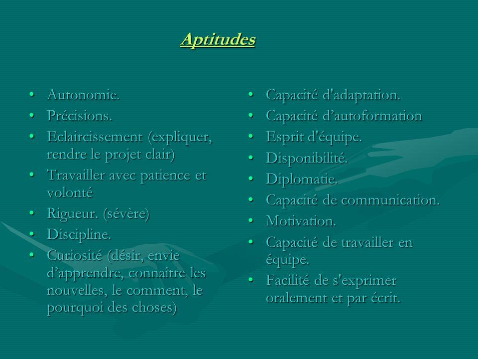 Aptitudes Autonomie. Précisions.
