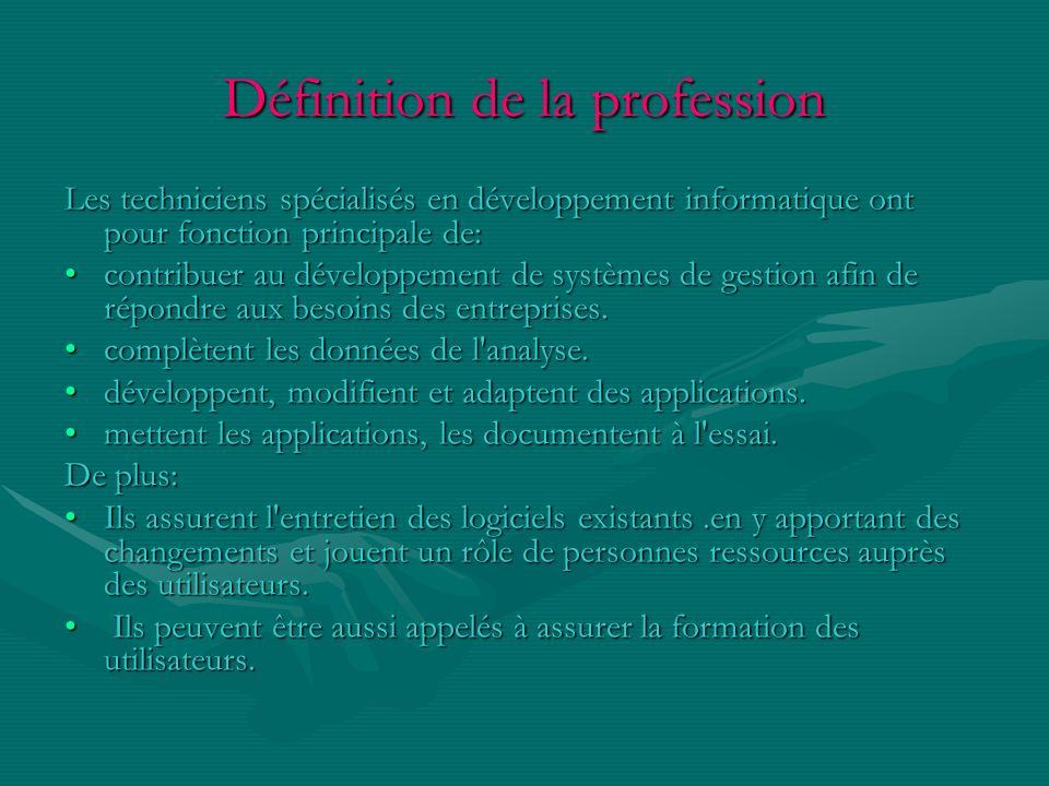 Définition de la profession