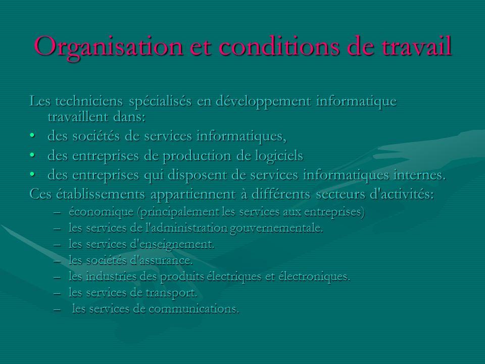Organisation et conditions de travail