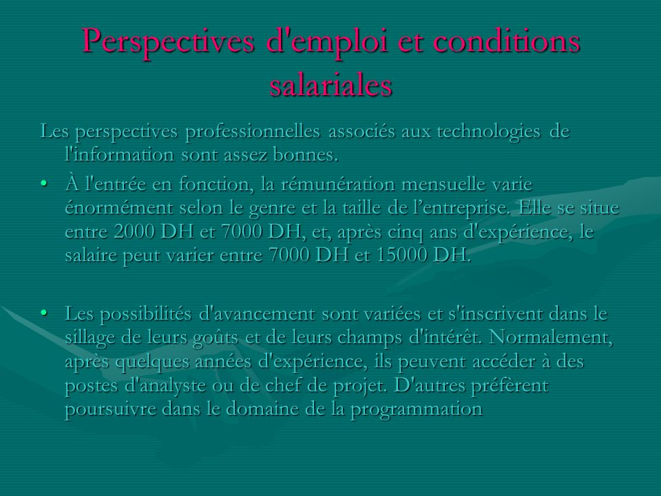 Perspectives d emploi et conditions salariales