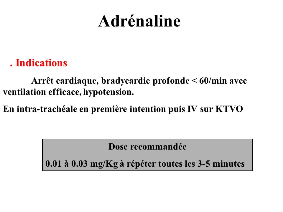 Adrénaline . Indications