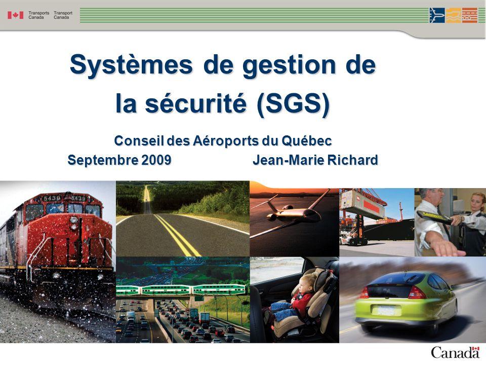 Conseil des Aéroports du Québec Septembre 2009 Jean-Marie Richard