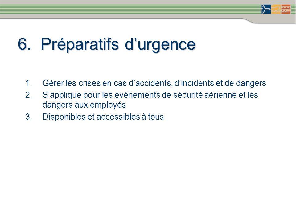 6. Préparatifs d'urgence