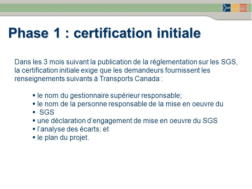 Phase 1 : certification initiale