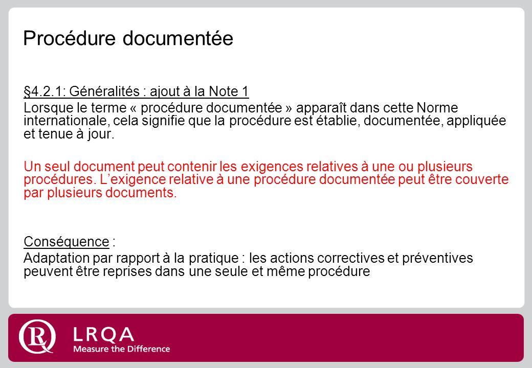 Procédure documentée §4.2.1: Généralités : ajout à la Note 1