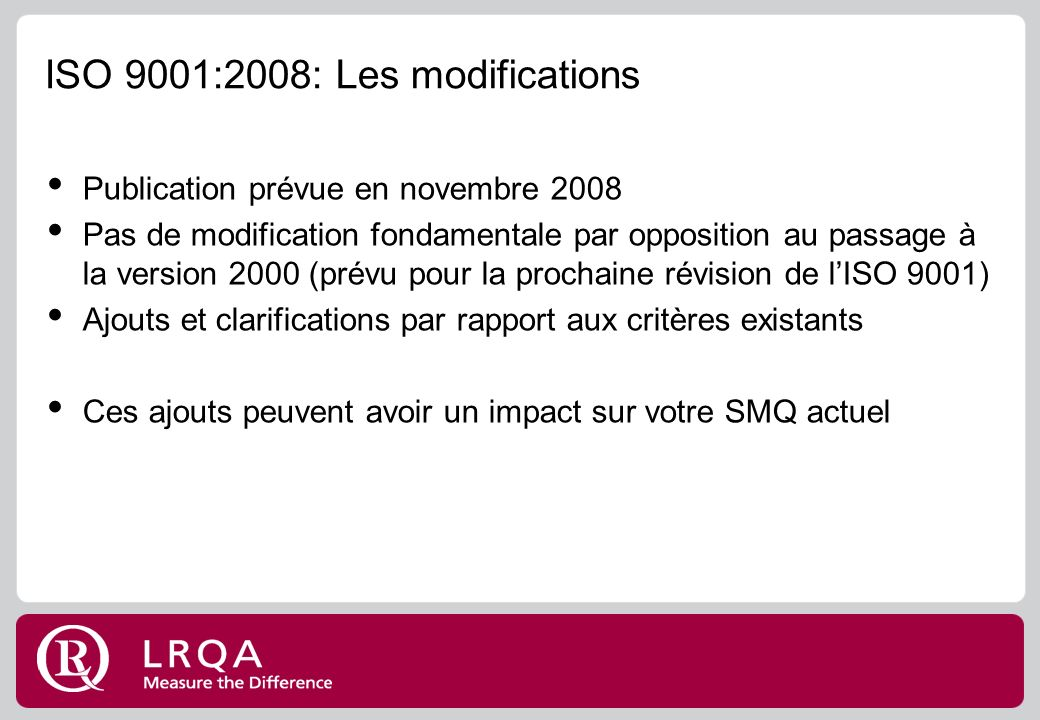 ISO 9001:2008: Les modifications