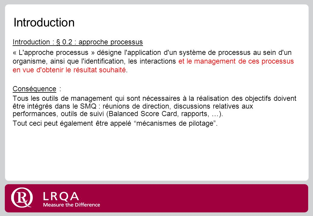 Introduction Introduction : § 0.2 : approche processus