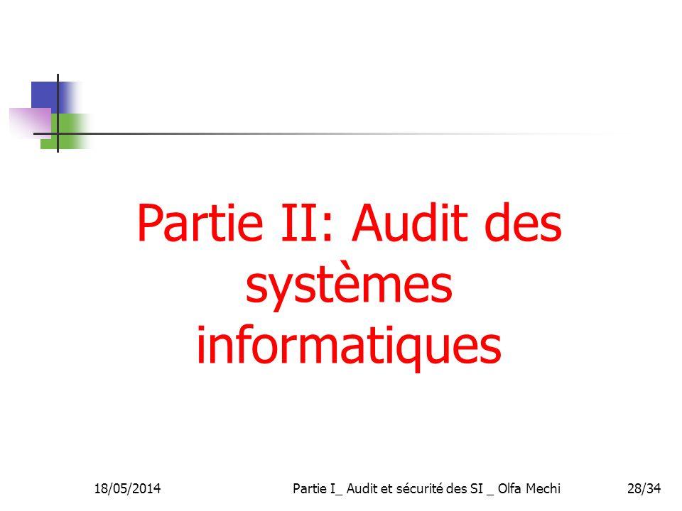 Partie II: Audit des systèmes informatiques