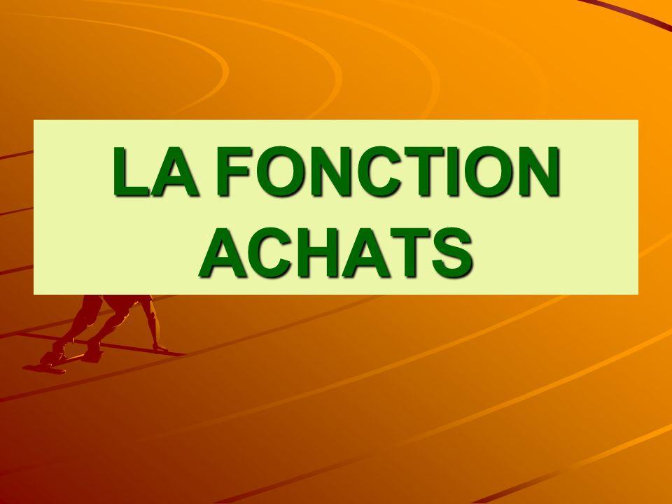 LA FONCTION ACHATS