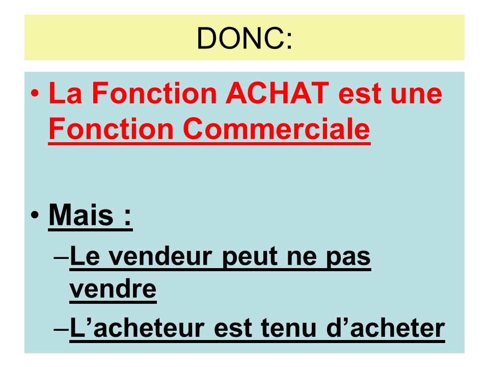 La Fonction ACHAT est une Fonction Commerciale
