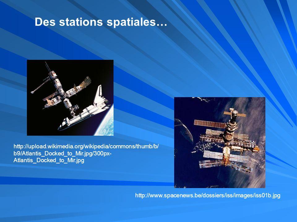 Des stations spatiales…