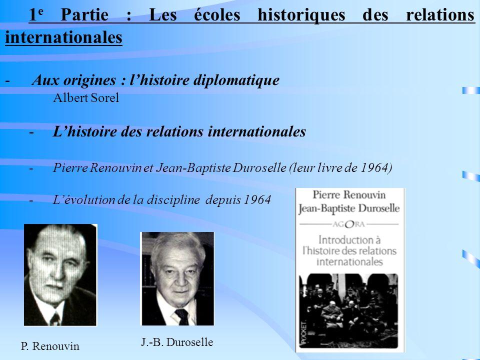 1e Partie : Les écoles historiques des relations internationales
