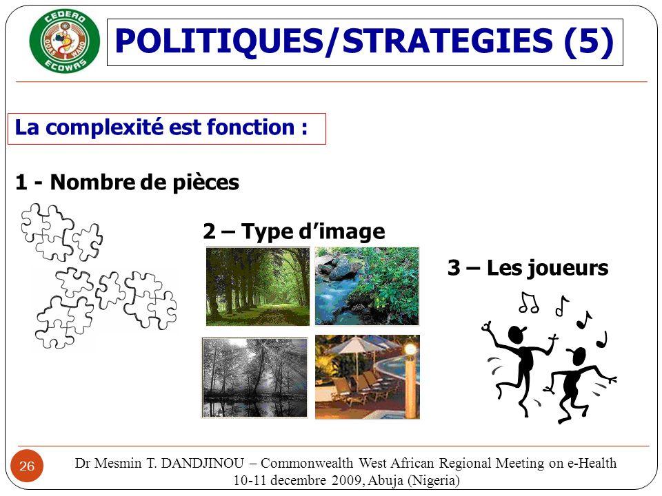 POLITIQUES/STRATEGIES (5)
