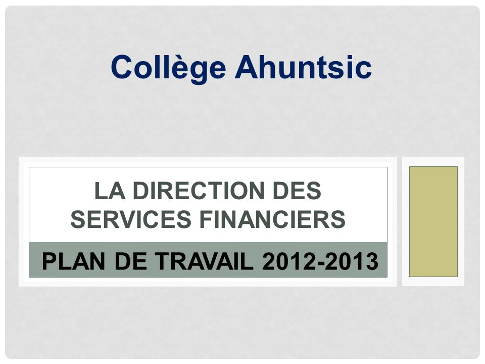 La Direction des services financiers