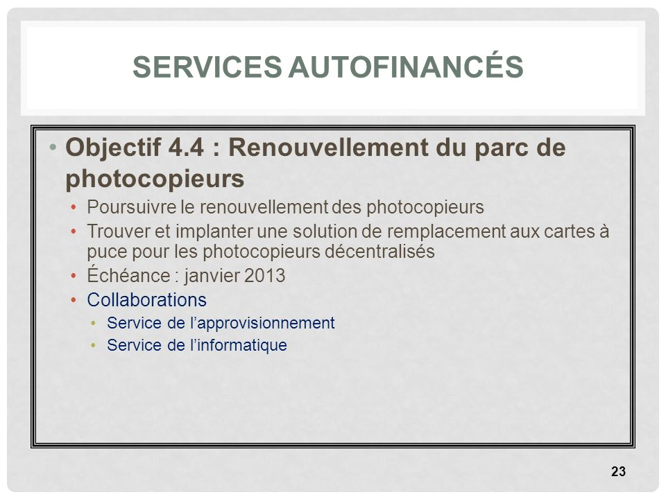 Services autofinancés