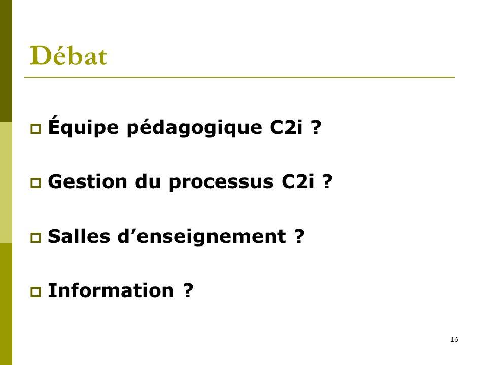 Débat Équipe pédagogique C2i Gestion du processus C2i