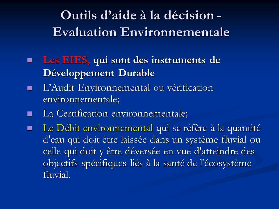Outils d'aide à la décision -Evaluation Environnementale