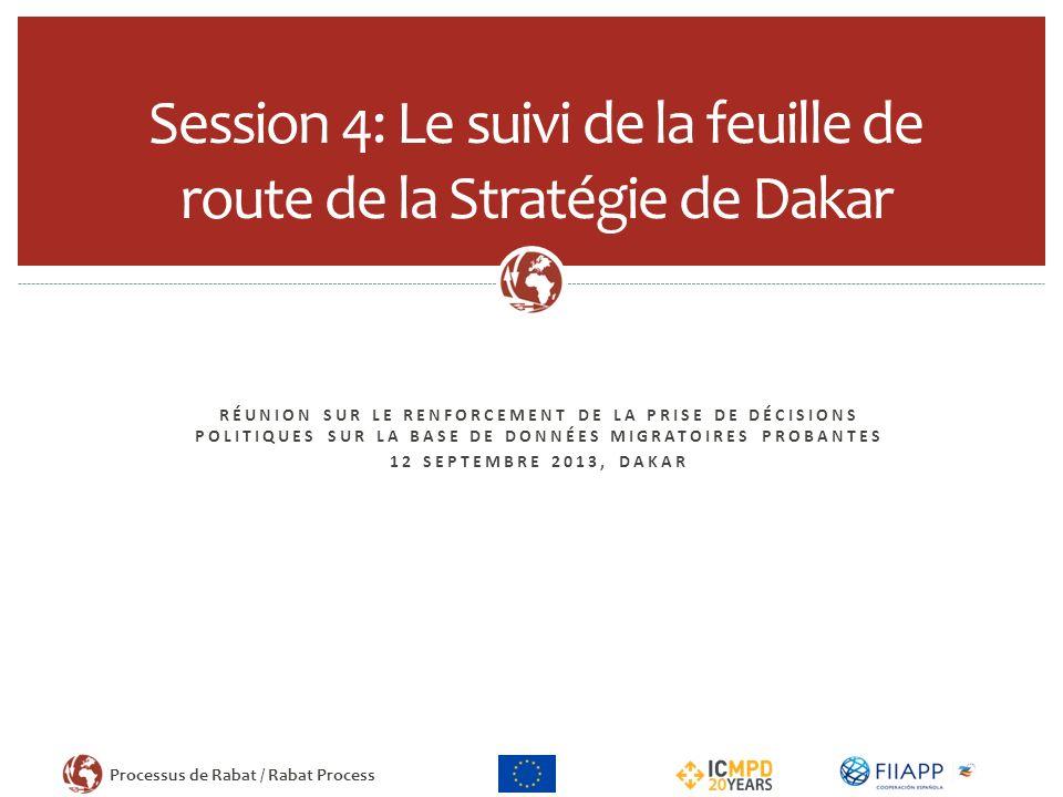 Session 4: Le suivi de la feuille de route de la Stratégie de Dakar