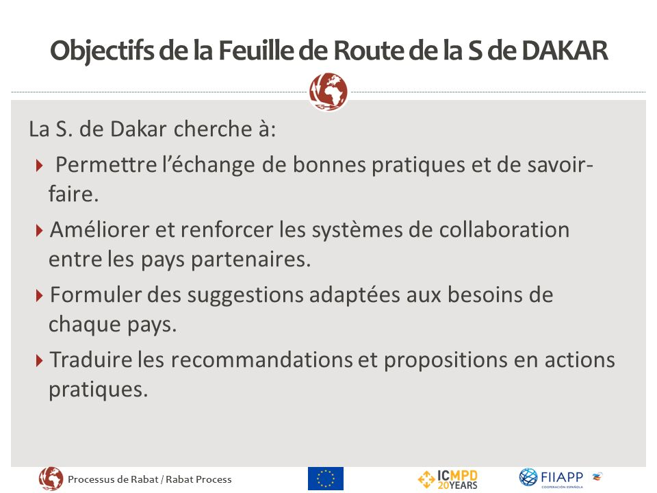 Objectifs de la Feuille de Route de la S de DAKAR