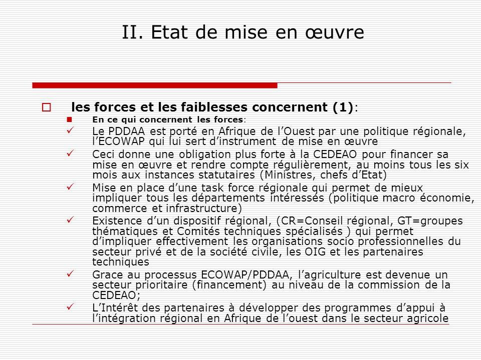 II. Etat de mise en œuvre les forces et les faiblesses concernent (1):