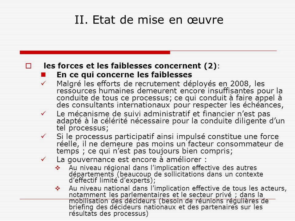 II. Etat de mise en œuvre les forces et les faiblesses concernent (2):