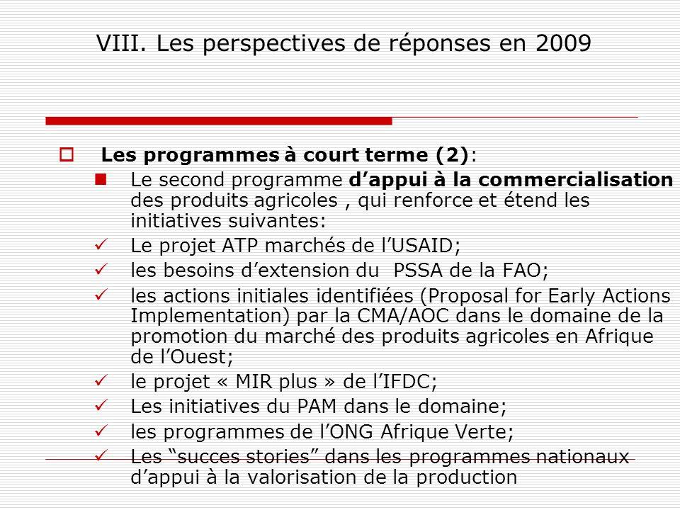 VIII. Les perspectives de réponses en 2009
