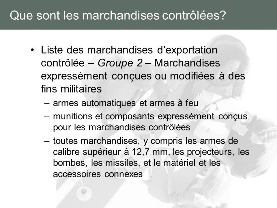 Que sont les marchandises contrôlées