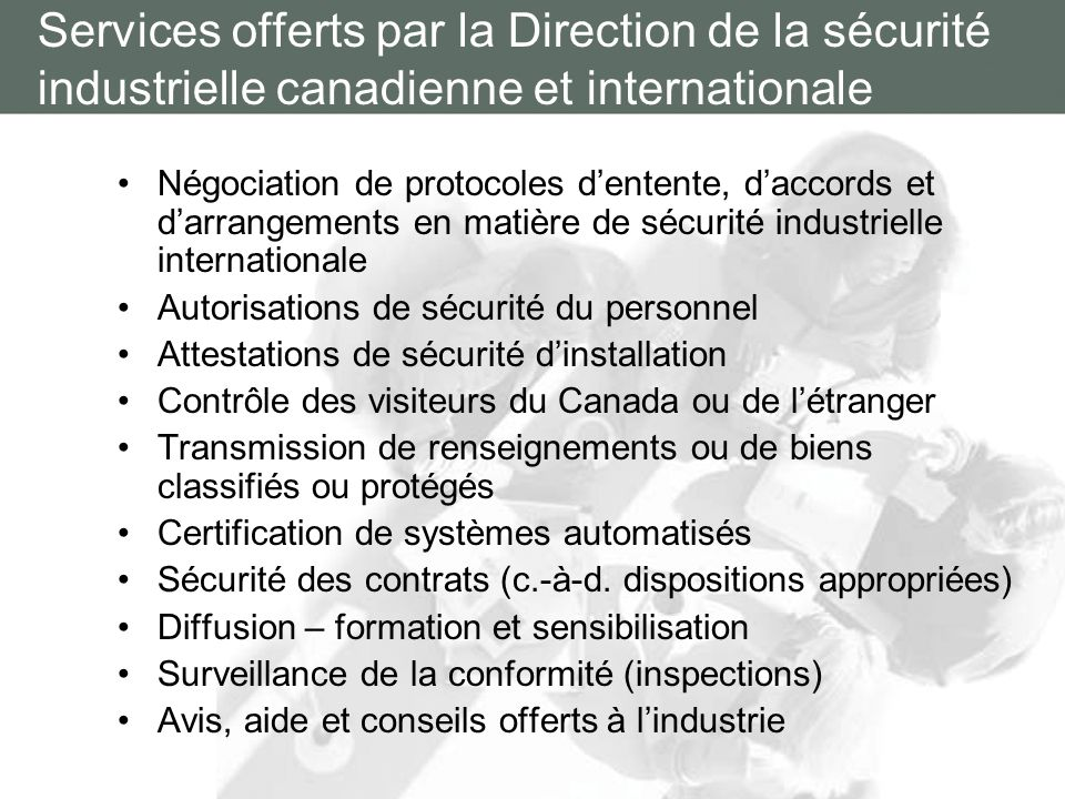 Services offerts par la Direction de la sécurité industrielle canadienne et internationale